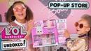 Unboxed! | LOL Surprise! | Season 3 Episode 6: Pop-Up Store