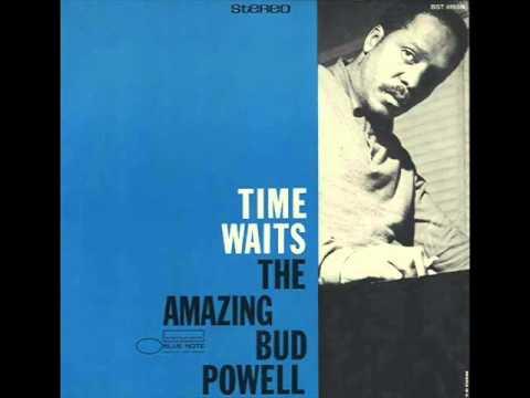 Bud Powell Trio - Time Waits