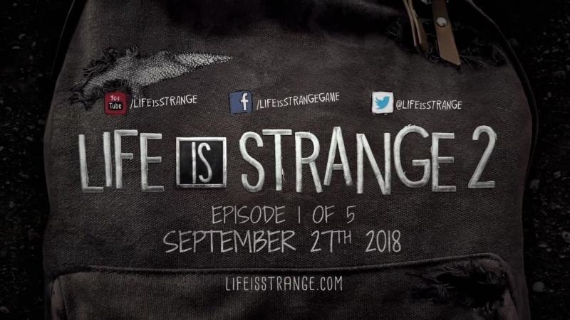 Life is Strange 2 – релизный трейлер [ENG]