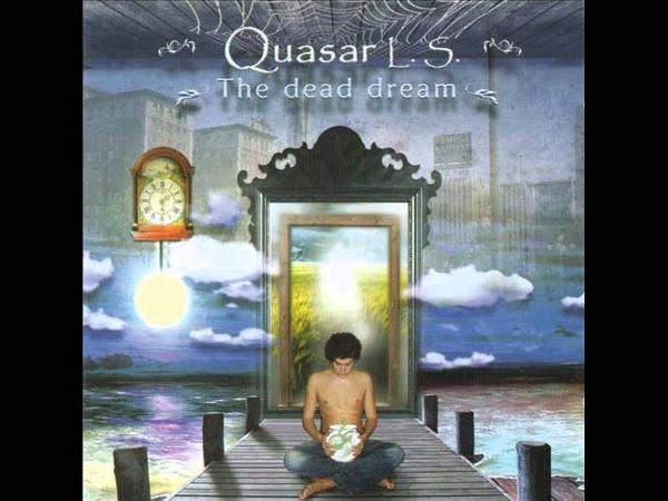 Quasar L.S. - Life For Art (The dead dream, 1977).wmv