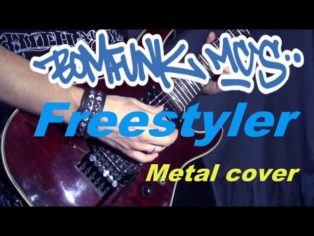 Freestyler - Bomfunk MC's Instrumental metal cover