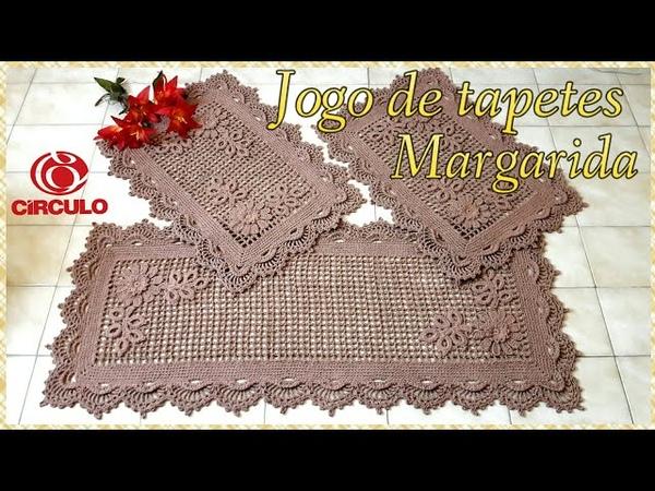 🌼 Jogo de tapetes Margarida em Crochê. 3/3 Passadeira. Por Vanessa Marcondes.