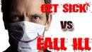 Как правильно болеть на английском Get sick Fall ill