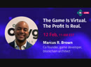 Investing In Blockchain Gaming with Marcus R Brown part 1