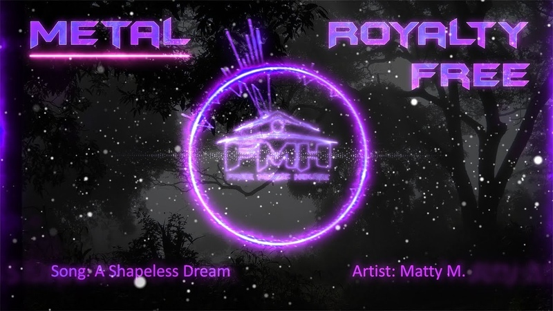 Matty M. - A Shapeless Dream [Metalcore] royalty free music ♫ FMH release