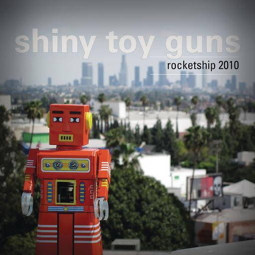 Shiny Toy Guns альбом Rocketship 2010