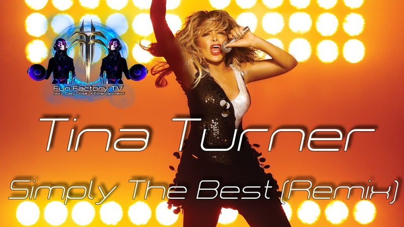 Tina Turner - Simply The Best (Cover Remix)