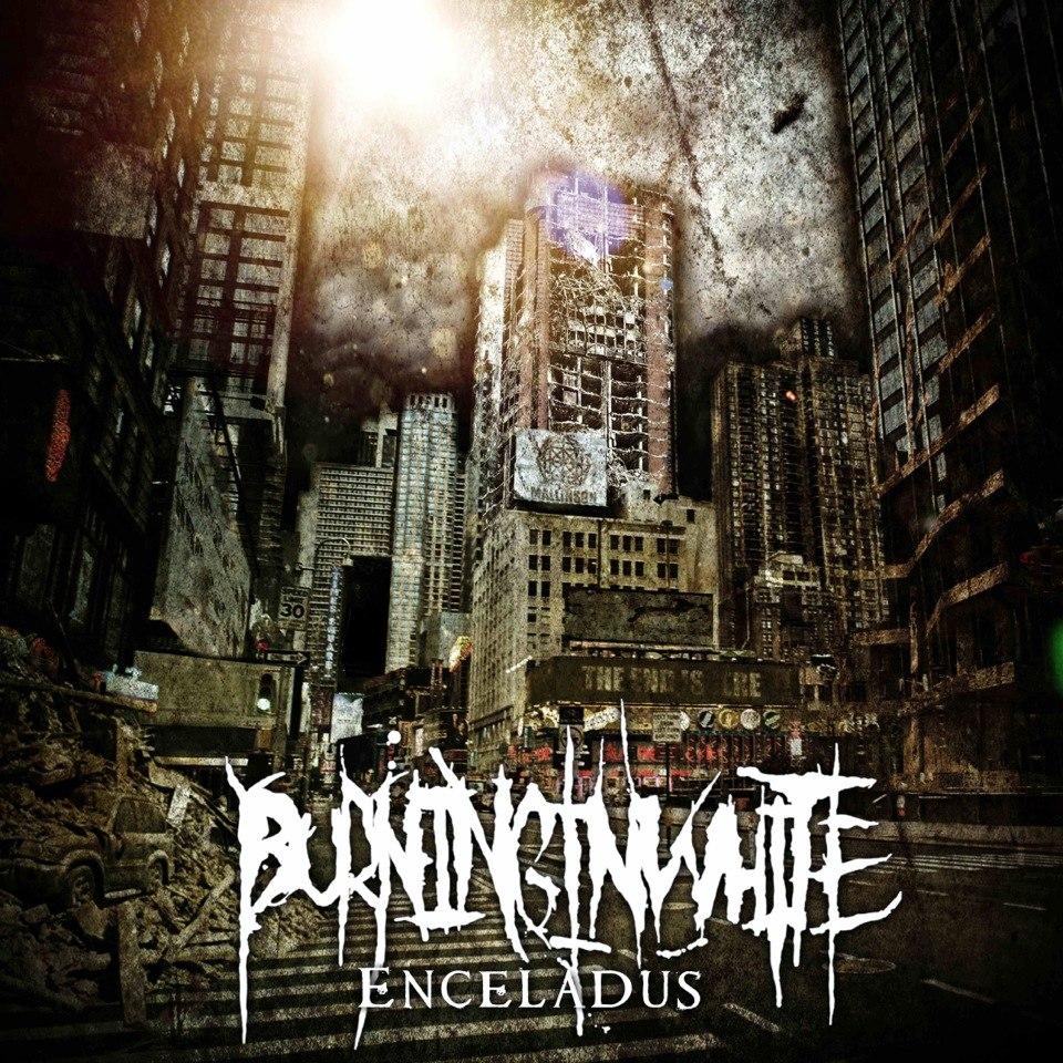 Burning In White - Enceladus [EP] (2013)