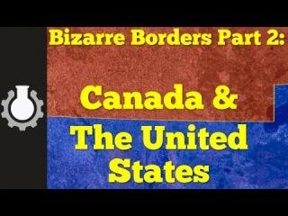 Canada & The United States: Bizarre Borders Part 2