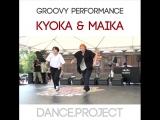 Kyoka x Maika Danceproject.info