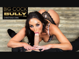 Christiana cinn – bigcockbully [naughtyamerica.bigcock, blowjob, cumshot, facial, handjob, milf, sto
