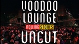 The Rolling Stones - Voodoo Lounge Uncut (Extended Trailer)