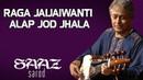 Raga Jaijaiwanti Alap jod jhala | Amjad Ali Khan (Album: Saaz-Sarod)