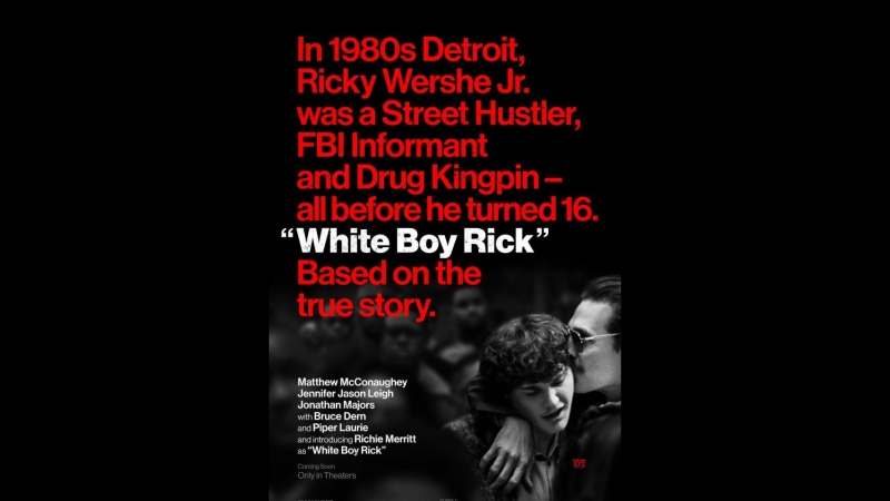 Белый парень Рик( на реальных событиях)