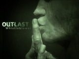 Outlast: Whistleblower -  Возвращение верзилы #3