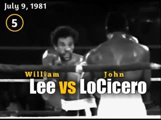 Уильям Ли–Джон Лосисеро (William Lee vs. John LoCicero) 09.07.1981 (5 round)