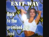 Exit Way - Back To The Promised Land (Extended Version 155 B.P.M.) (90s Dance Music)