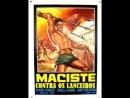 MACISTE Contra os Lanceiros 1961 - (dublado)