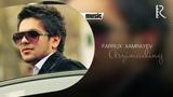 Farrux Xamrayev - Arzimading Фаррух Хамраев - Арзимадинг (music version)