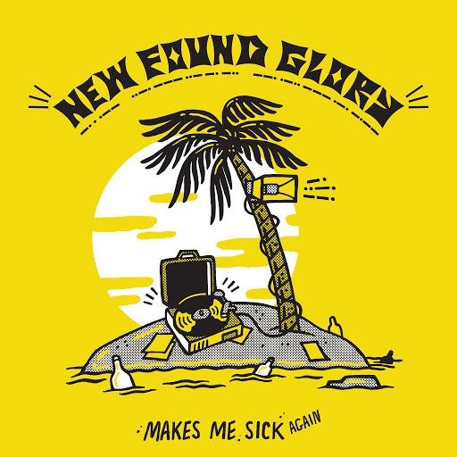 New Found Glory альбом Makes Me Sick Again
