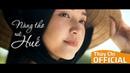 ❤️ Nàng Thơ Xứ Huế Thùy Chi Theme Song From Nàng thơ xứ Huế Series