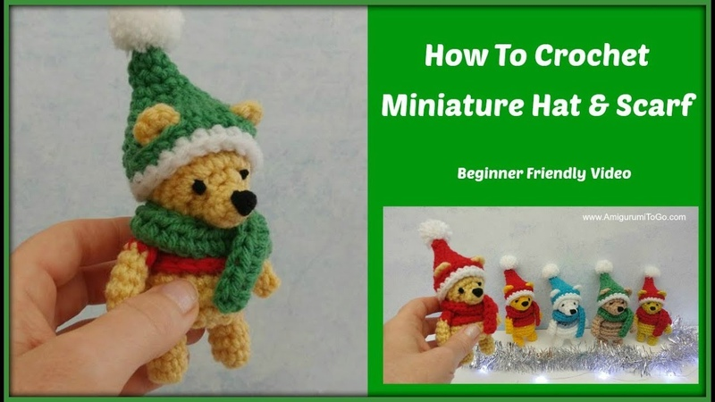How To Crochet Hat and Scarf For Miniature Bear - Hunny Bear