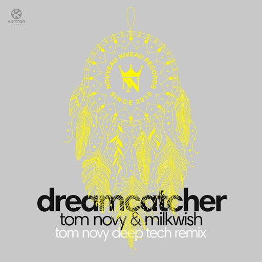 Tom Novy альбом Dream Catcher (Tom Novy Deep Tech Remix)