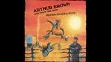 Arthur Brown - Got My Mojo Working