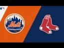 IL / 14.09.2018 / NY Mets @ BOS Red Sox (1/2)
