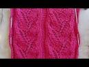Ажурная дорожка Веточка Вязание спицами Видеоуроки 7