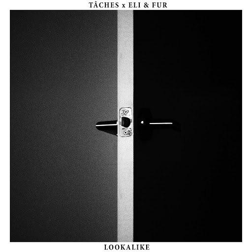 TÂCHES альбом Lookalike