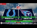 Indianapolis Colts vs. Tennessee Titans   #NFL WEEK 6   Predictions Madden 18