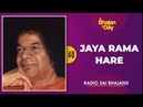 48 - Jaya Rama Hare | Radio Sai Bhajans