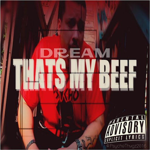 Dream альбом Thats My Beef