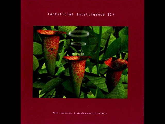 Artificial Intelligence II (Full Album)