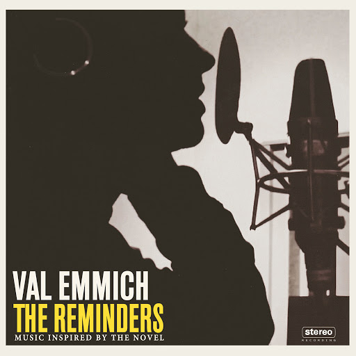 Val Emmich альбом The Reminders (Music Inspired By the Novel)