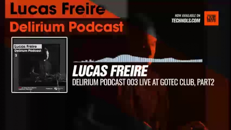Techno music with @Lucas Freire - Delirium Podcast 003 LIVE at Gotec Club, Part2 (Karlsruhe, Germany) Periscope