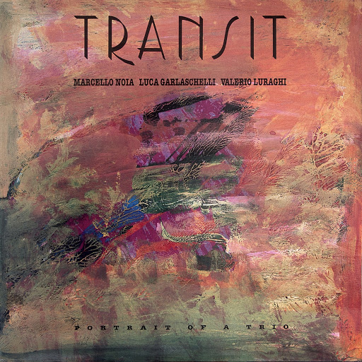 transit альбом Portrait of a Trio (feat. Marcello Noia, Luca Garlaschelli, Valerio Luraghi)