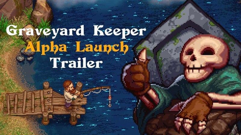 Graveyard Keeper Alpha Launch Trailer