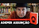 Uzwela - conversa sobre cultura - Lula Livre Lula Livro, com Ademir Assunção