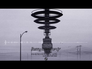Ferry_Corsten_& HALIENE—Wherever You Are (Solis &Sean Truby Remix)