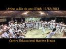 Aulão de final de ano ( 2013 ) CEMB