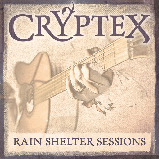 Cryptex альбом Rain Shelter Sessions, Pt. 4-6