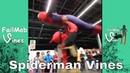 Spiderman Vines - vines fail spiderman