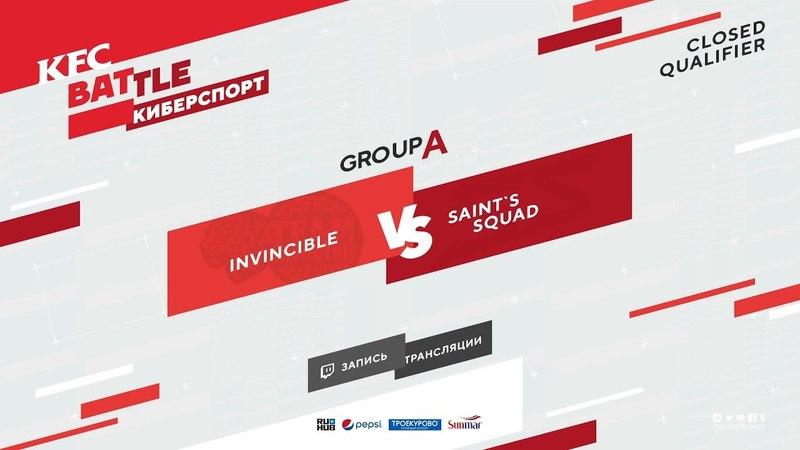Invincible vs Saint`s Squad, KFC Closed Qualifier, game 1 [Inmate, GodHunt]