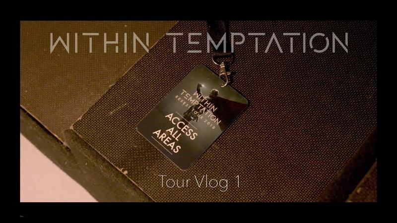 Within Temptation - Resist Tour 2018 - Vlog 1