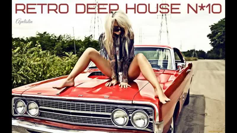 RETRO-DEEP-HOUSE-N10-BEST-HITS-MIX-by-APELISLIN