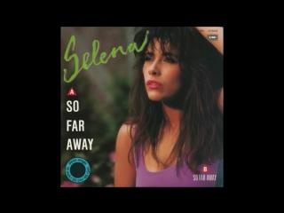 Selena - So Far Away (Swiftness 01.25 Version  Edit.) (12Inch. Version) By EMI Records INC. LTD.