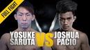 ONE: Yosuke Saruta vs. Joshua Pacio | January 2019 | FULL FIGHT