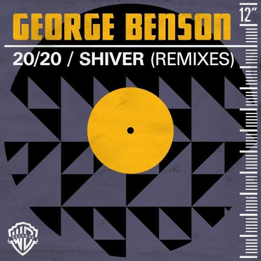 George Benson альбом 20/20 / Shiver (Remixes)